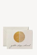 Golden Days Ahead Card