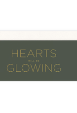 Hearts Will Be Glowing Card