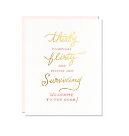 Thirty, Flirty & Surviving Card