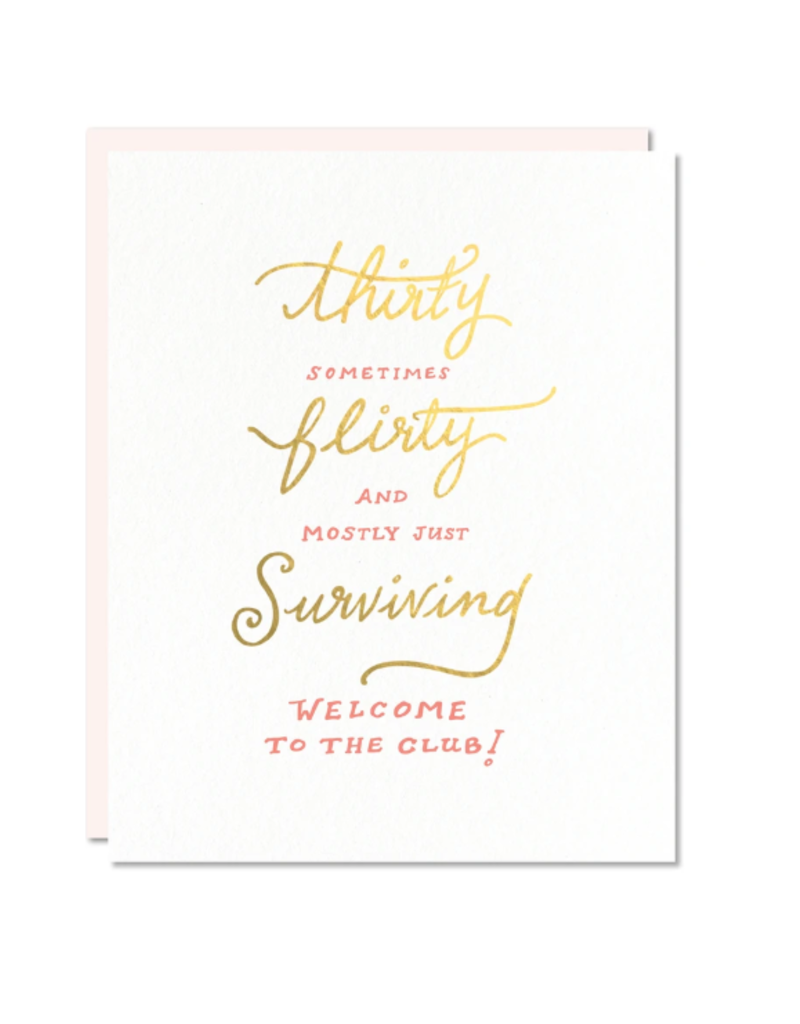 Thirty, Flirty & Surviving Card