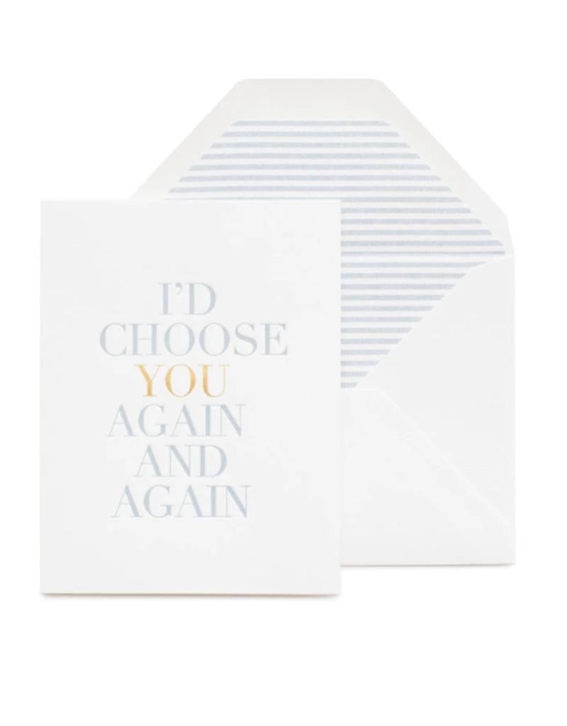 I'd Choose You Card