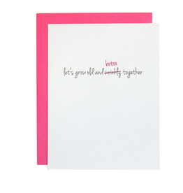 Grow Old & Botox Together Card
