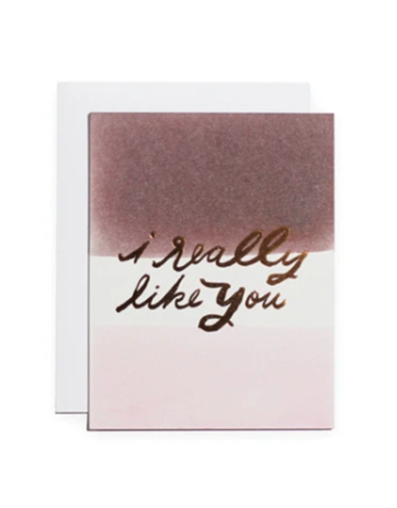 I Really Like You Card