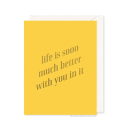 Much Better Card