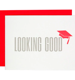 Looking Good Graduation Card