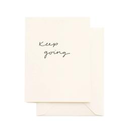 Keep Going Card