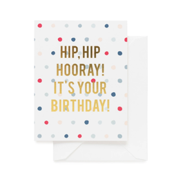 Hip Hip Hooray! It's Your Birthday! Card