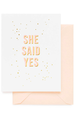 She Said Yes Card