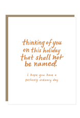 Holiday That Shall Not be Named Card