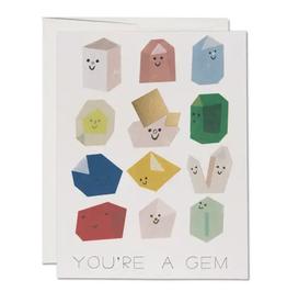 You're a Gem Card