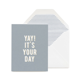 Yay! It's Your Day Card