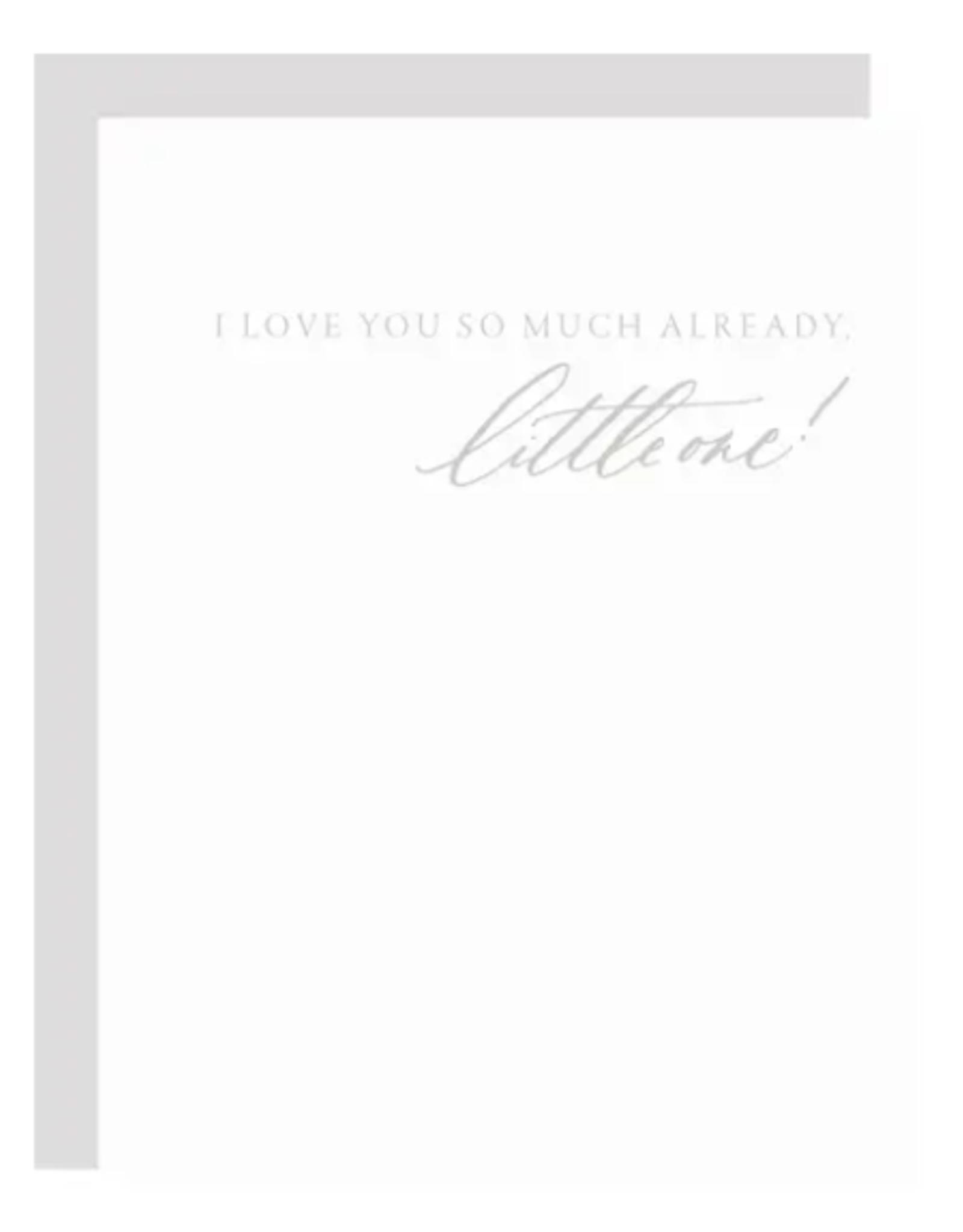 Love You So Much Already Card