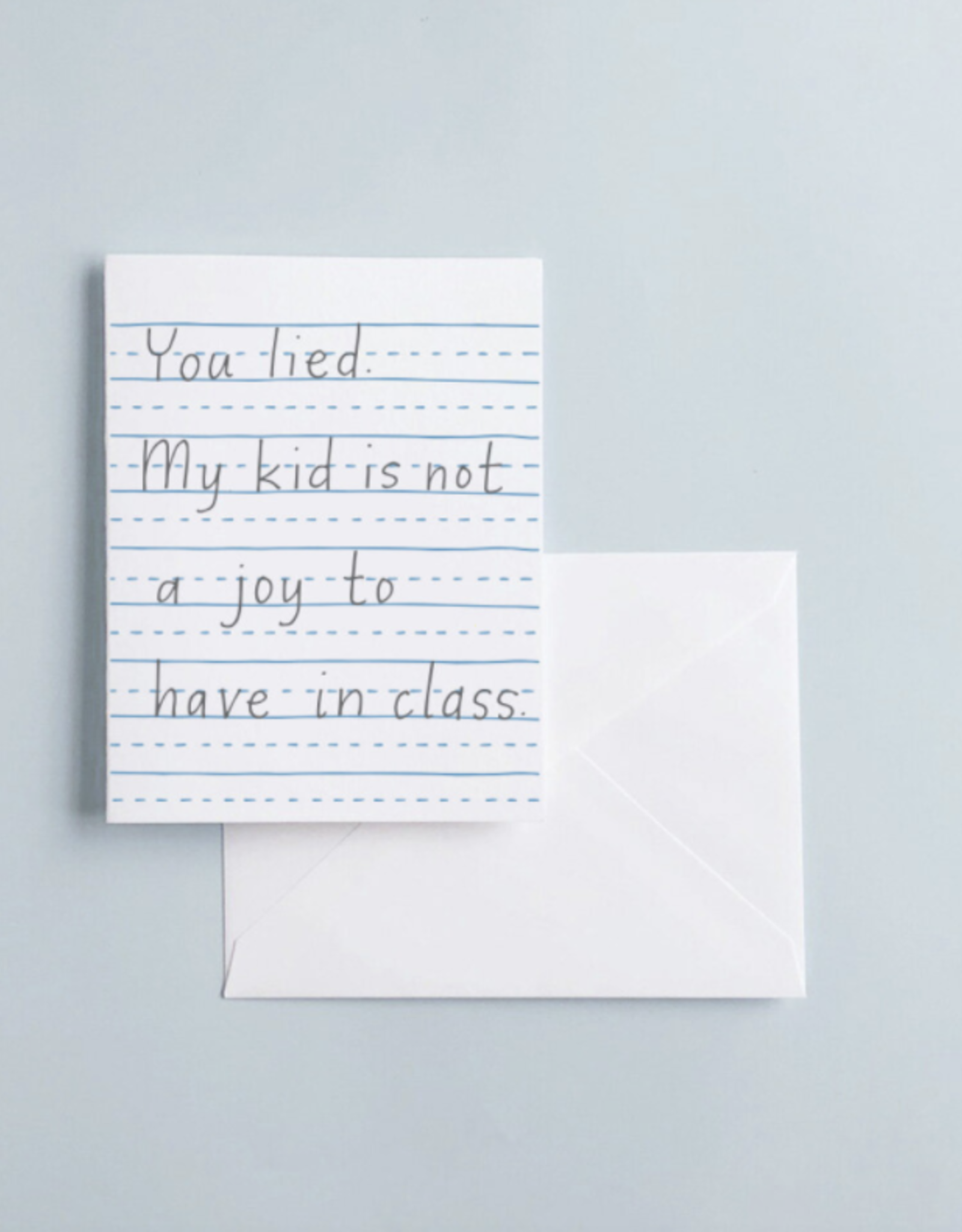 You Lied, Teacher Card