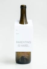 Parenting Is Hard Wine & Spirit Tag