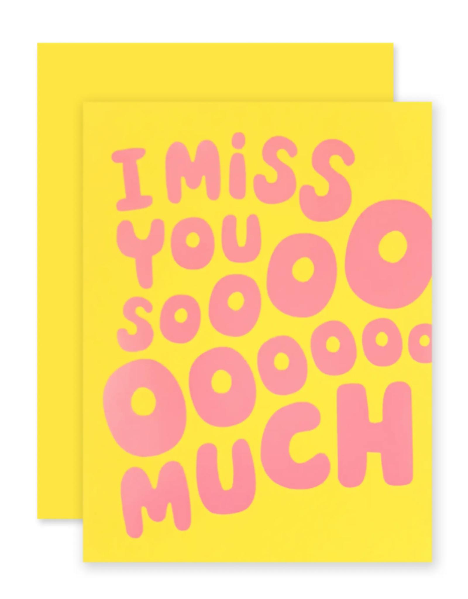 I Miss you Sooo Much
