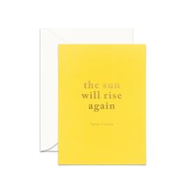 Sun Will Rise Card