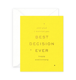 Best Decision Ever Anniversary Card