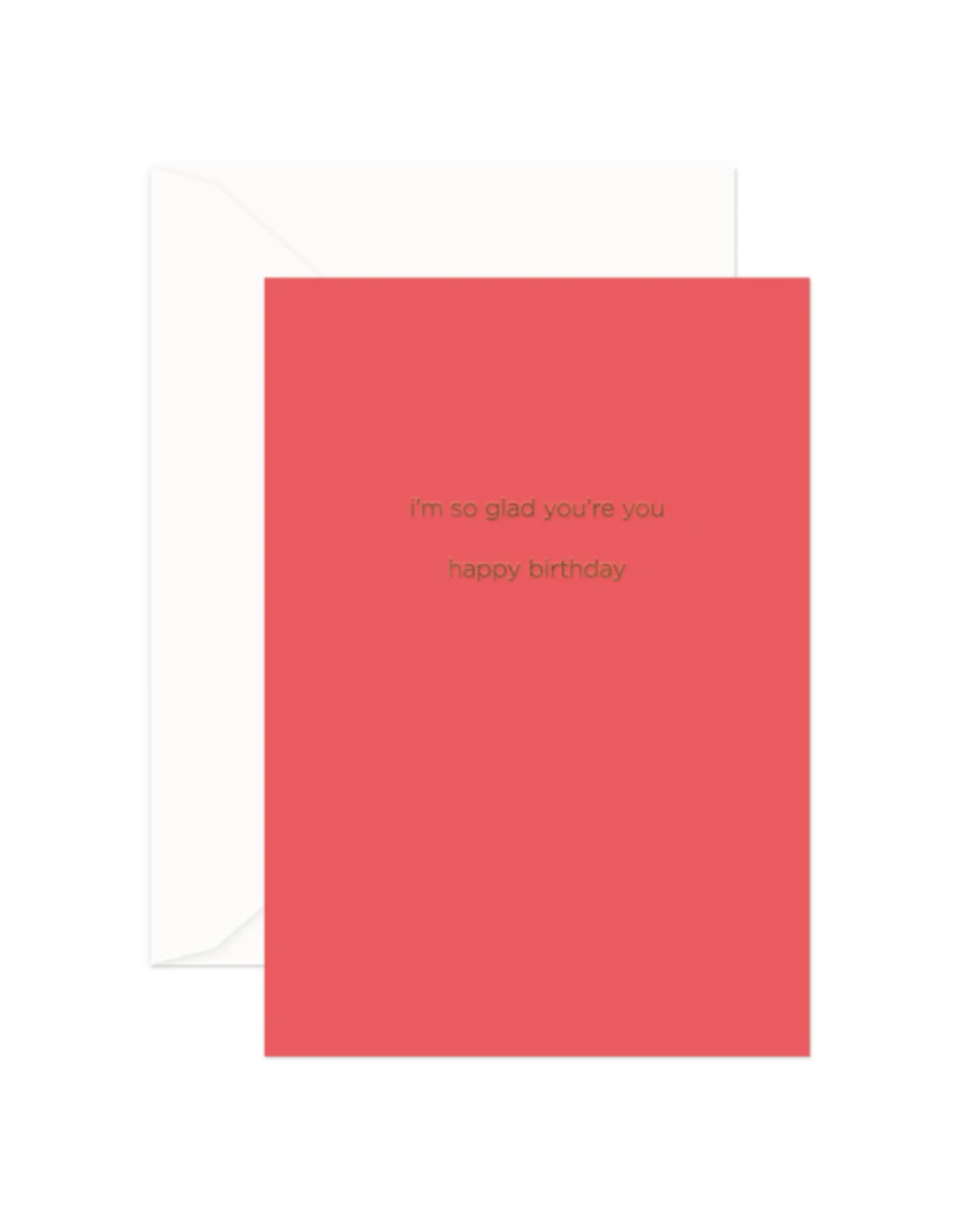 Glad You're You Card