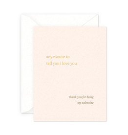 Excuse Valentine's Day Card