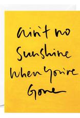 Ain't No Sunshine Card