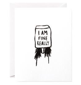 I Am Fine Really Card