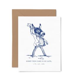 Late Ass Card