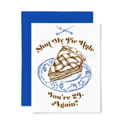 Pie Hole Birthday Card