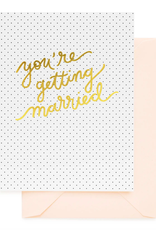 You're Getting Married Card