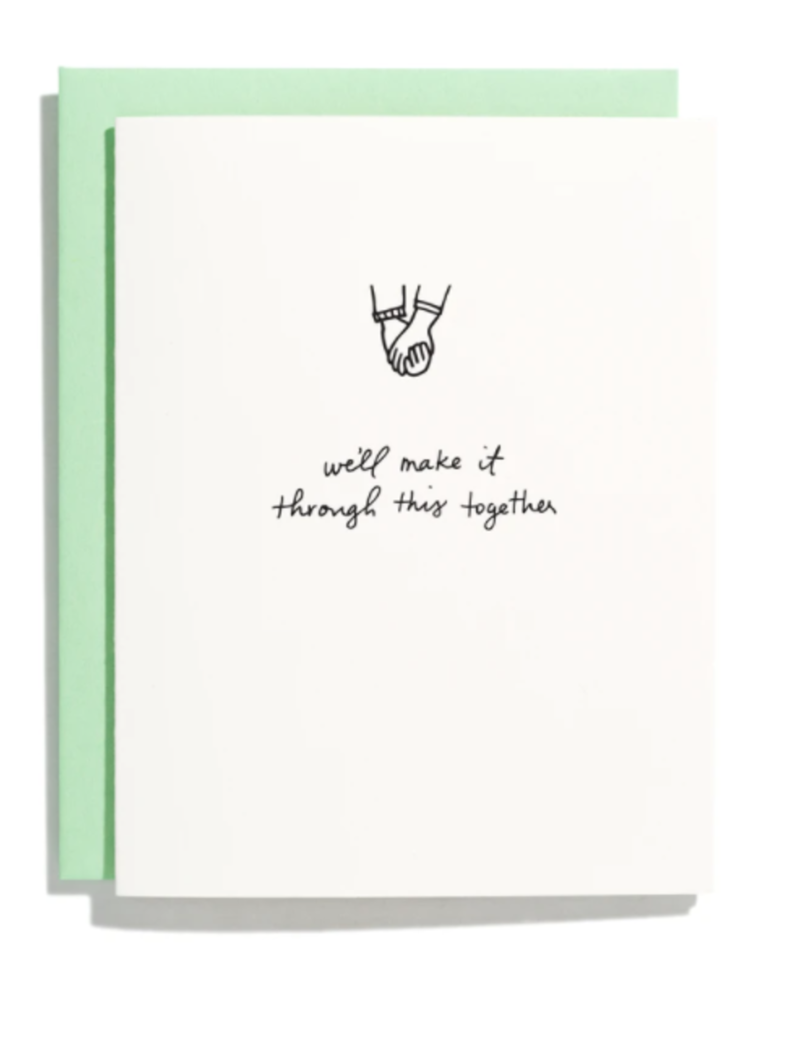 Make It Through Together Card