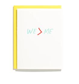 We > Me Card