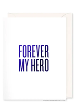 Forever My Hero Card