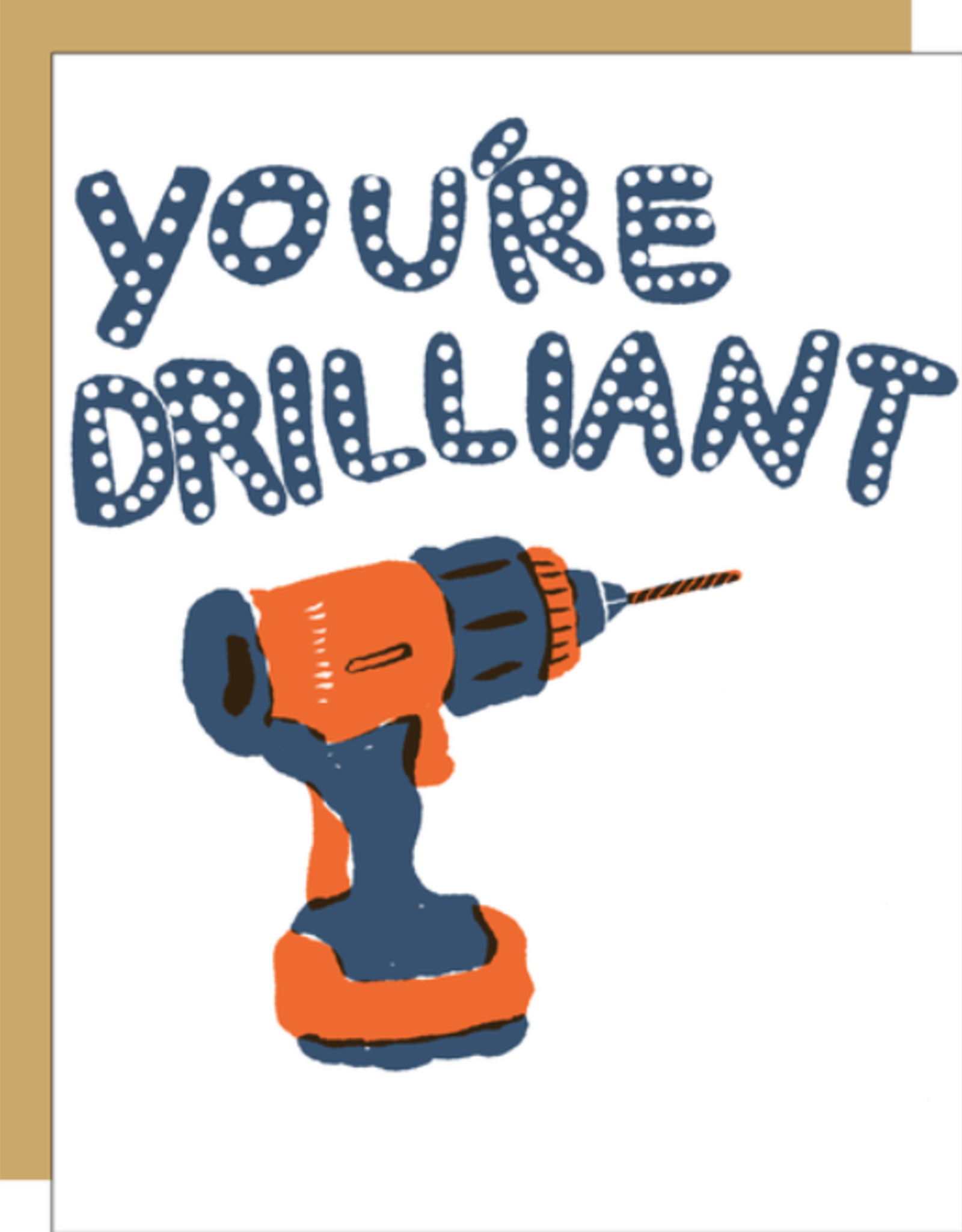 You're Drilliant Card
