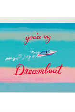 You're My Dreamboat Card