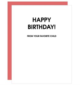 Birthday Favorite Child Card