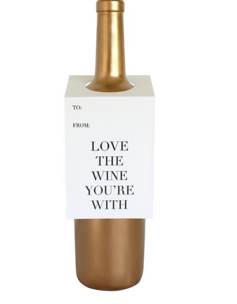 Love the Wine You're With Wine Tag - Single