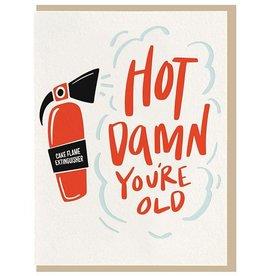Hot Damn You're Old Card