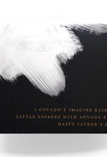 Savages Father's Day Card