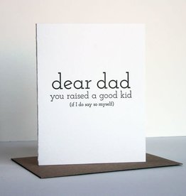 Dad Raised A Good Kid Card