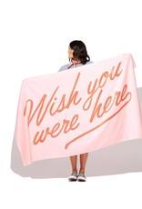 Wish You Were Here Beach Towel