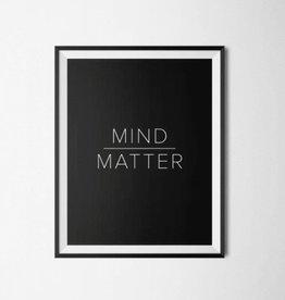 Mind Over Matter Print - 8x10