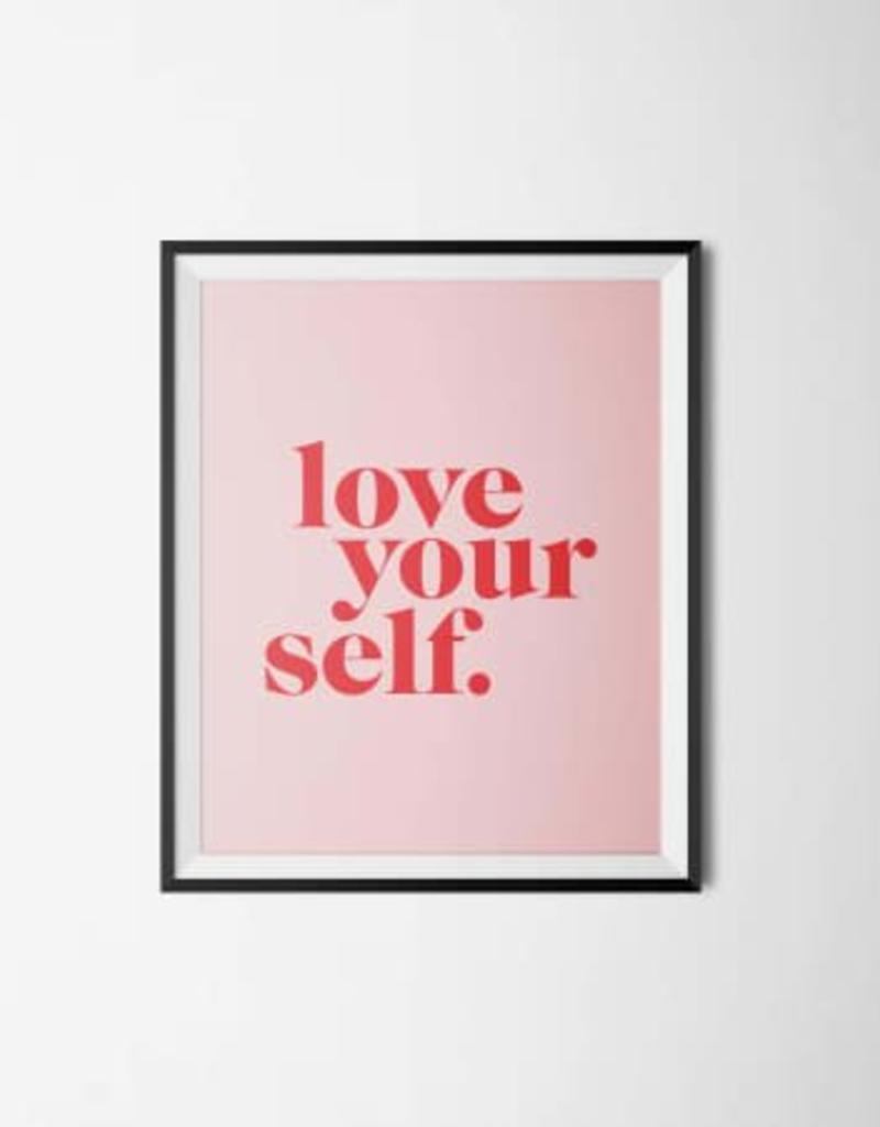 Love Yourself Print - 8x10