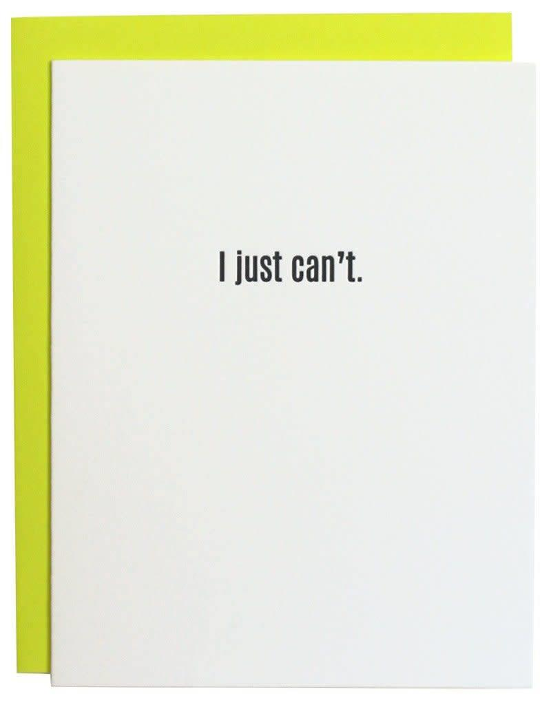 I Just Can't Letterpress Card
