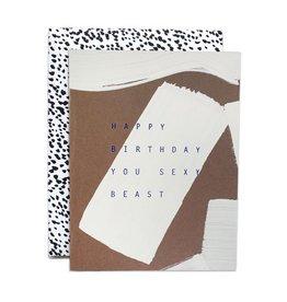Happy Birthday You Sexy Beast Card