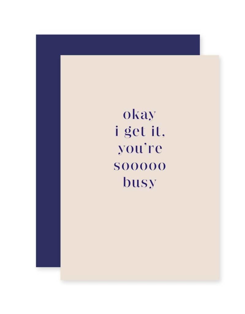 Sooooo Busy Card