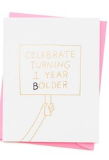 Turning 1 Year Bolder Card