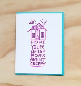 Creepy New Neighbors Card