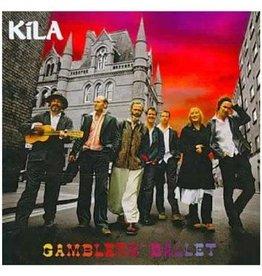 Kila Kila Gambler's Ballet CD