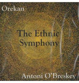Antoni O'Breskey Ethnic Symphony CD
