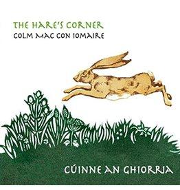 Colm Mac Con Iomaire: The Hare's Corner