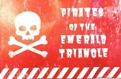 Pirates of the Emerald Triangle